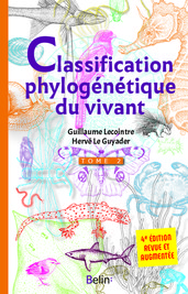 La classification phylogénétique du vivant 4e édition – Tome 2 -