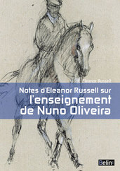 Notes d'Eleanor Russell sur l'enseignement de Nuno Oliveira -